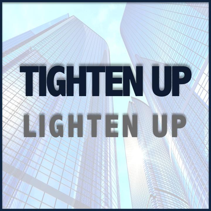 Tighten_Up_Lighten_Up